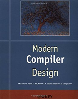 Modern Compiler Design (Worldwide Series in Computer Science)