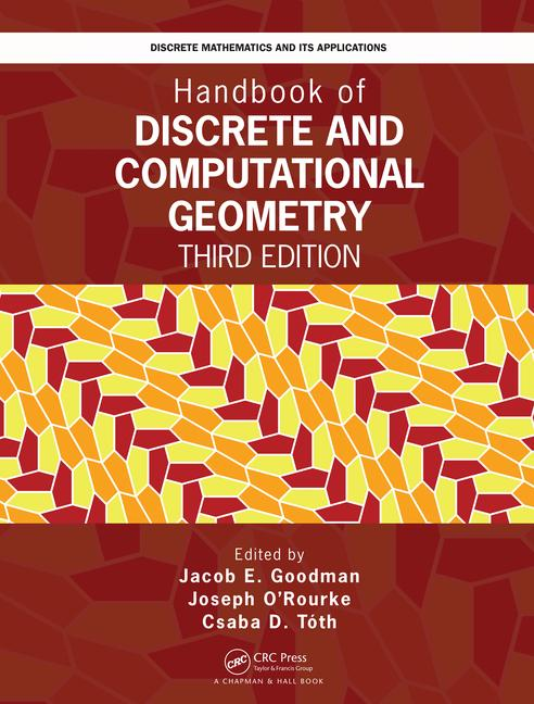 Handbook of Discrete and Computational Geometry 3rd Edition
