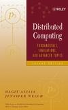 Distributed Computing : Fundamentals, Simulations, and Advanced Topics
