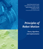 Principles of Robot Motion: theory, algorithms, and implementation
